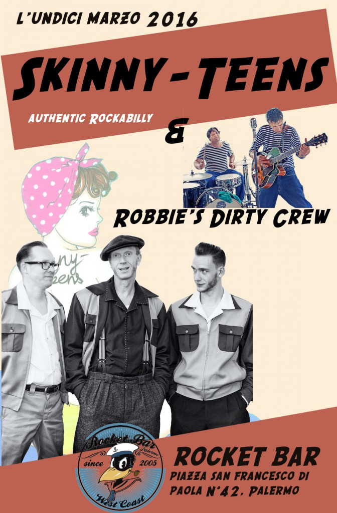 Skinny-Teens and Robbie's Dirty Crew RocketBar Palermo