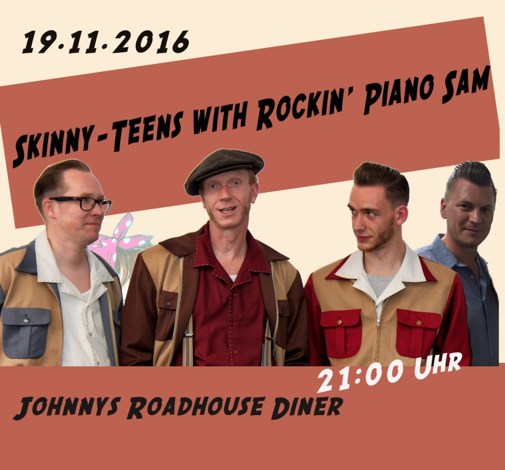 Skinny-Teens with Rockin' Piano Sam